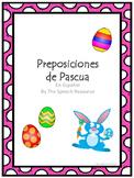 Easter Prepositions Pack - Spanish version