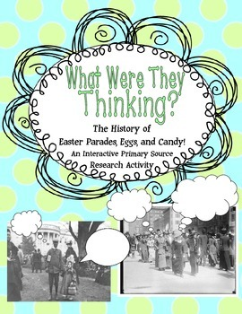 Easter Primary Source Activity: What Were They Thinking?-R