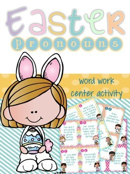 Easter Pronouns: A Grammar Activity Center for Word Work