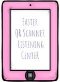 Easter QR Scanner Listening Center