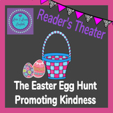 Easter Reader's Theater- A Story To Promote Kindness