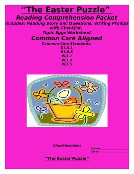 Easter Reading Comprehension and Writing  Packet-Common Core Aligned
