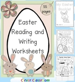 Easter Reading and Writing Worksheets - 55 pages