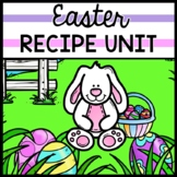 Easter - Recipes - Special Education - Life Skills - Cooking - Reading