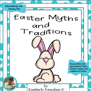 Easter Traditions:  Informational and Literary Text Passag