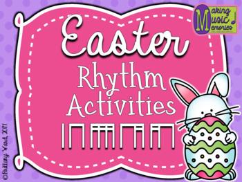 Easter Rhythm Activities - Ta, Ti-ti, Tiri-tiri, Ti-tiri, Tiri-ti