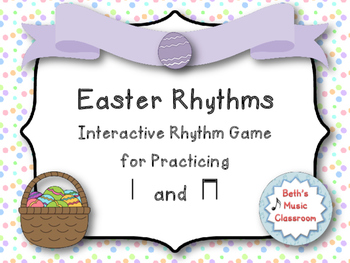 Easter Rhythm Reading Game to Practice Ta and Ti-ti (Kodal