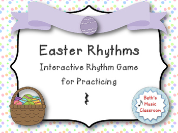 Easter Rhythm Reading Game to Practice Ta rest/Quarter res