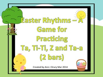 Easter Rhythms - A 2 Part Challenge for Practicing Ta, Ti-Ti, Z and Ta-a