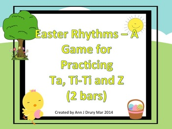 Easter Rhythms - A Game for Practicing Ta, Ti-Ti and Z (2 bars)