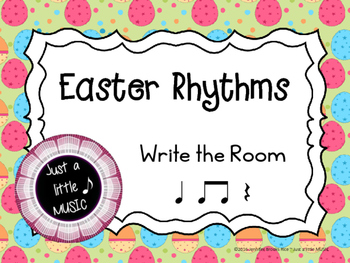 "Easter Rhythms ""Write the Room"" {ta titi rest}"