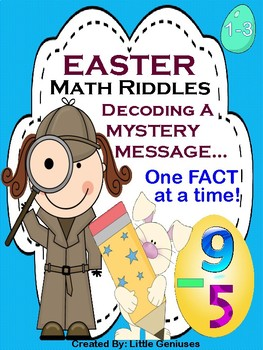 Easter Riddles~ Using Math Facts to Decode Messages