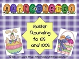 Easter Rounding  -  Rounding to the nearest ten and hundred