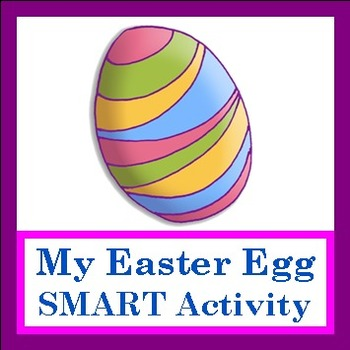 """Easter SMART Activity to go with the """"My Easter Egg"""" Singi"""