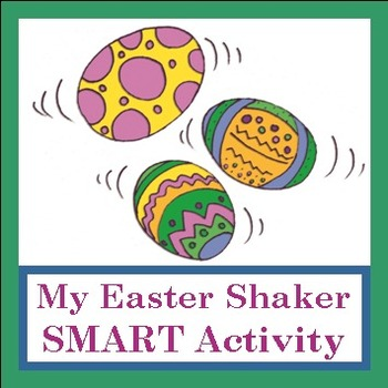 """Easter SMART Activity to go with """"My Easter Shaker"""" by Lis"""