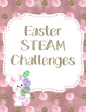 Easter STEAM Home Challenges
