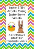 Easter STEM Activity: Making Easter Bunny Baskets