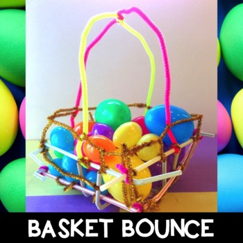 Easter STEM Challenge: Basket Bounce