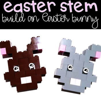 Easter STEM Project: Design an Easter Bunny Using Building Bricks Activity