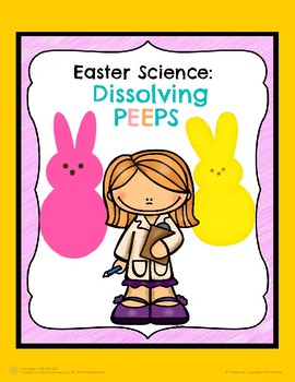 Easter Science: Dissolving Peeps Science Experiment!