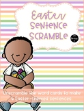 Easter Sentence Scramble - A Literacy Center