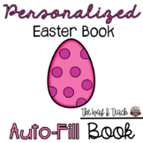 Easter Sight Word Book:  Editable Names
