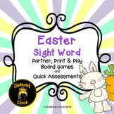 Easter Sight Word Partner, Print and Play Board Games and Quick Assessments