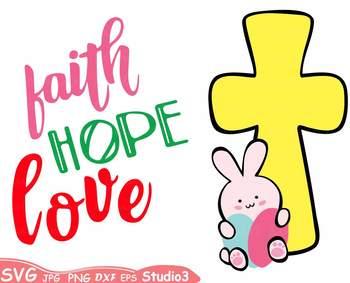 Easter Silhouette SVG clipart faith hope love Bunny Cross Eggs -71sv