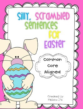 Easter - Silly, Scrambled Sentences: Fix the Mix Up!