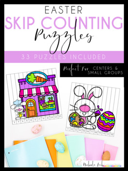 Easter Skip Counting Puzzles by Nichole L.
