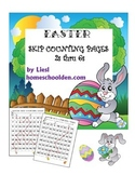 Easter Skip Counting by 2s, 3s, 4s, 5s, 6s