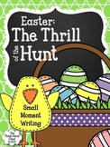 Easter Writing ~ Small Moment