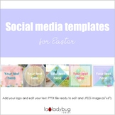 Easter Social Media Templates. 5 Templates ready to edit.