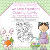Easter - Solving Two-Step Equations Coloring Sheet