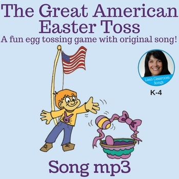 """Easter Song   """"The Great American Easter Toss"""" by Lisa Gillam   Song mp3"""