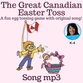"Easter Song | ""The Great Canadian Easter Toss"" by Lisa Gillam 