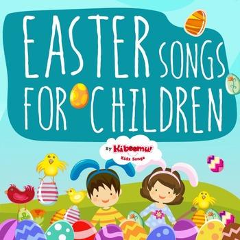 Easter Songs for Children (Preschool and Kindergarten)