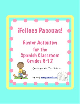 Easter Spanish Activities 6-12/ las Pascuas