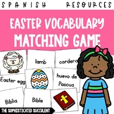 Easter Spanish Vocabulary Matching Card Game