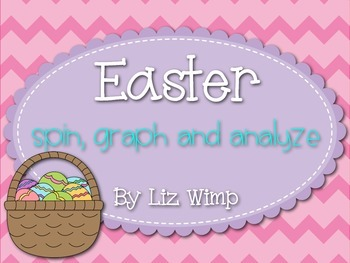 Easter Spin, Graph, and Analyze Activity!