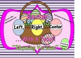 Easter (Spring Basket) 'Left, Right, Center...With A Twist!' ~Rhyming Version~