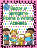 Easter & Springtime Poems and Writing Activities