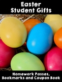 Easter Student Gifts- Coupon Book, Homework Passes and Bookmarks!