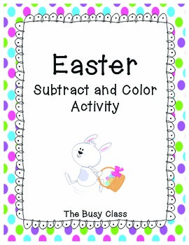 Easter Subtract and Color Activity