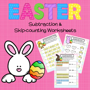 Easter Subtraction and Skip-counting Worksheets