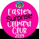 Easter Surprise  Clip Art Club 2019 {$17.50 Value} Bundle