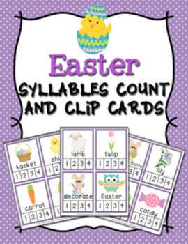 Easter Syllables Count and  Clip Cards