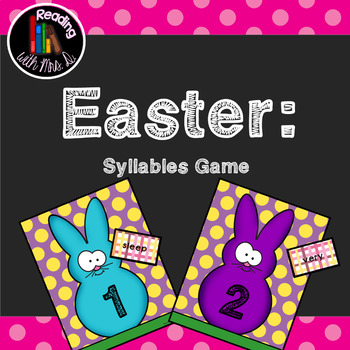 Easter Syllables Sorting Game featuring Dolch