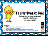 Easter Syntax: Conjunctions, Irregular Verbs, and Sentence