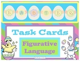 Easter Task Cards-Figurative Language